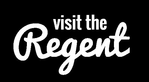 Visit the Regent